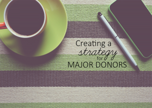 MajorDonor_Strategy